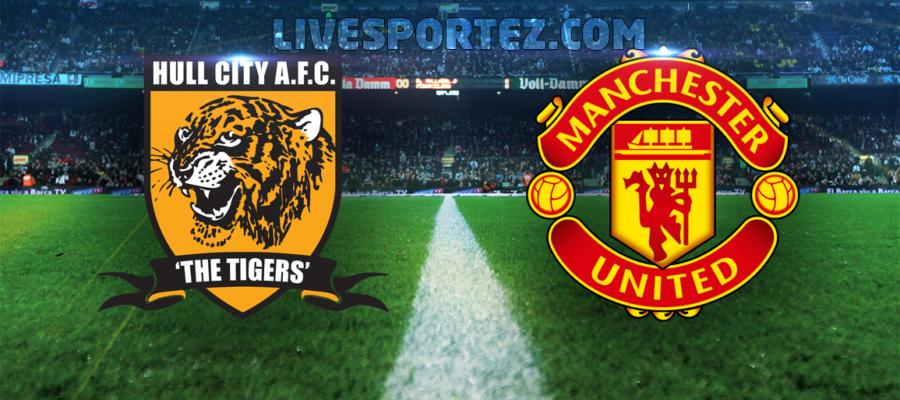 Hull City vs Manchester United Live Stream